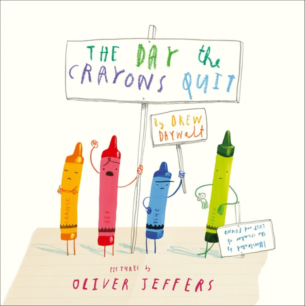 The Day the Crayons Quit  by Drew Daywalt - 9780007513758