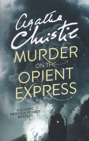 Murder on the Orient Express  by Agatha Christie - 9780007527502