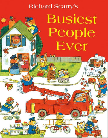 Busiest People Ever  by Richard Scarry (Illustrator) - 9780007546367