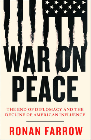 War on Peace  by Ronan Farrow - 9780007575657