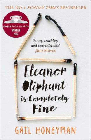 Eleanor Oliphant Is Completely Fine  by Gail Honeyman - 9780008172145