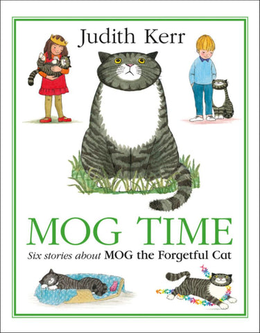 Mog Time  by Judith Kerr (Illustrator) - 9780008183318