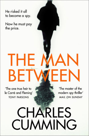 The Man Between  by Charles Cumming - 9780008200329