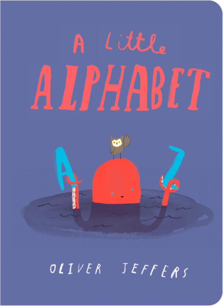 A Little Alphabet  by Oliver Jeffers - 9780008220020