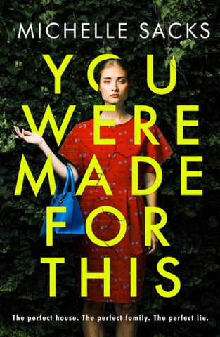 You Were Made for This  by Michelle Sacks - 9780008261221