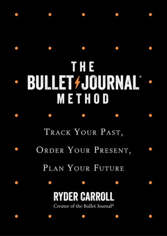 The Bullet Journal Method  by Ryder Carroll - 9780008261375