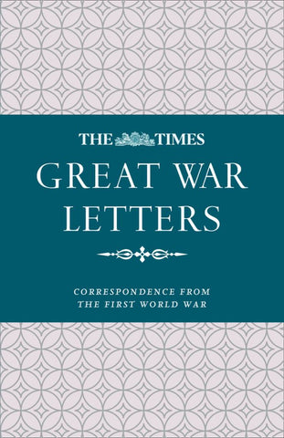 The Times Great War Letters  -