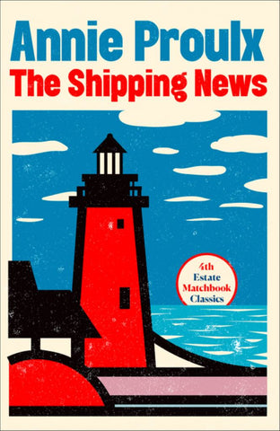 The Shipping News  by Annie Proulx - 9780008329716