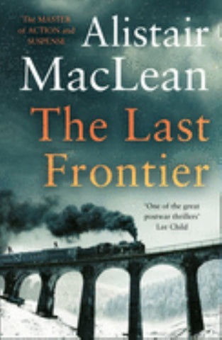 The Last Frontier  by Alistair MacLean - 9780008337407