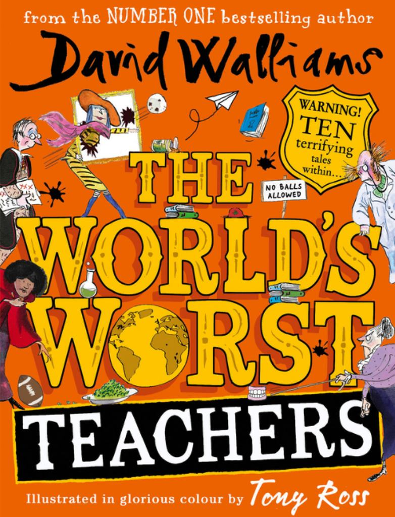 The World's Worst Teachers  by David Walliams - 9780008363994