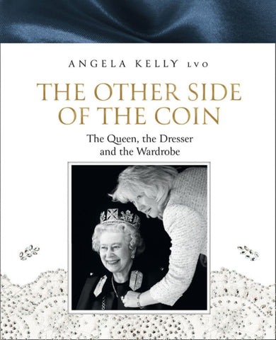 The Other Side of the Coin  by Angela Kelly LVO - 9780008368364