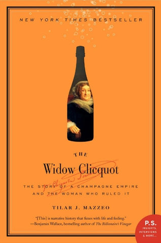 The Widow Clicquot  by Tilar J. Mazzeo - 9780061288586