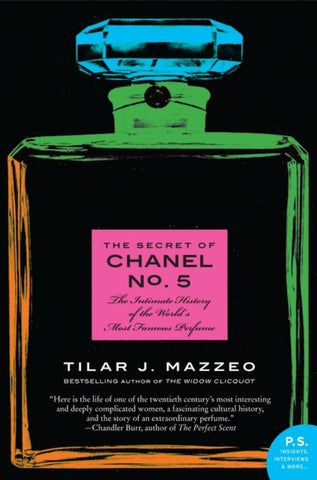 The Secret of Chanel  by Tilar J. Mazzeo - 9780061791031