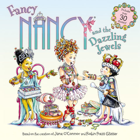 Fancy Nancy and the Dazzling Jewels  by Jane O'Connor - 9780062377937