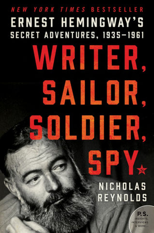 Writer, Sailor, Soldier, Spy  by Nicholas Reynolds - 9780062440143