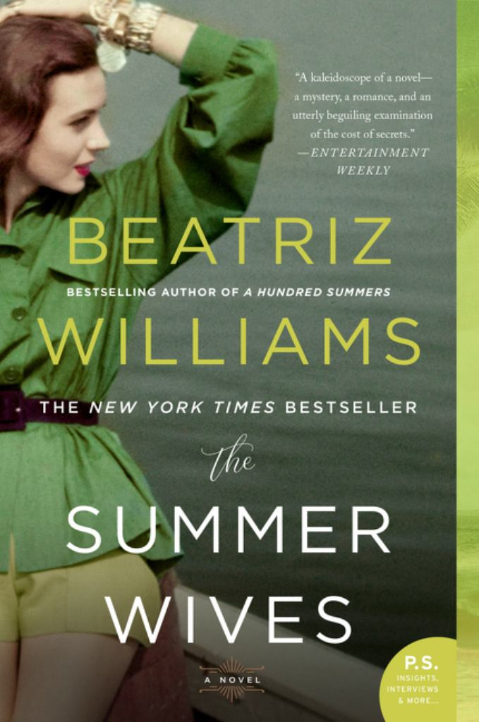 The Summer Wives  by Beatriz Williams - 9780062660350
