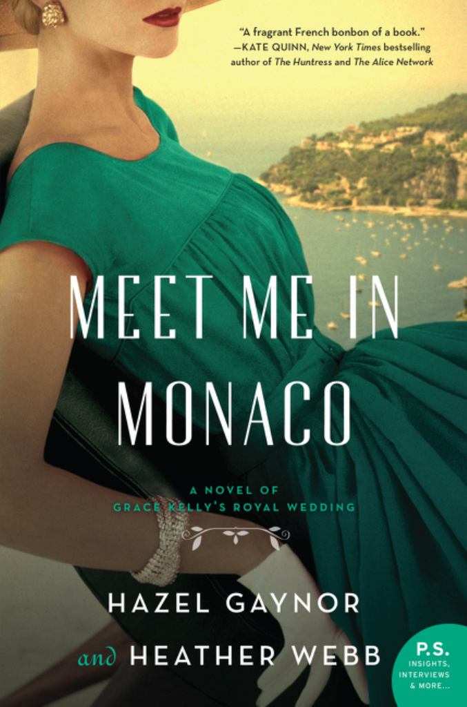 Meet Me in Monaco  by Hazel Gaynor - 9780062885364