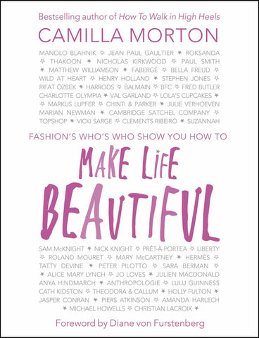 Make Life Beautiful  by Camilla Morton - 9780091959081