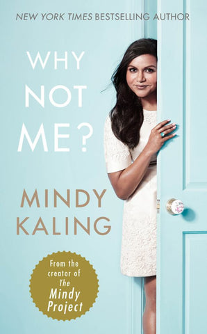 Why Not Me?  by Mindy Kaling - 9780091960308