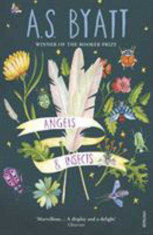 Angels and Insects  by A. S. Byatt - 9780099224310