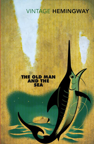 The Old Man and the Sea  by Ernest Hemingway - 9780099273967