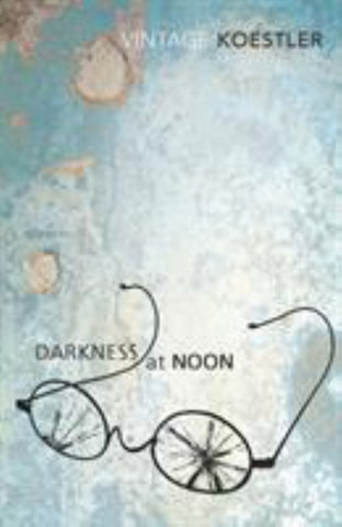 Darkness at Noon  by Arthur Koestler - 9780099424918