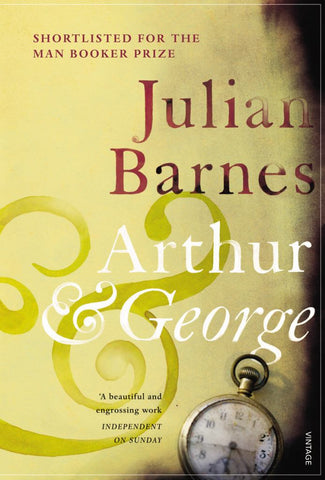 Arthur and George  by Julian Barnes - 9780099492733