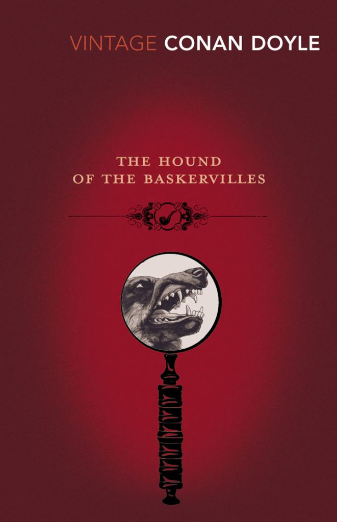 The Hound of the Baskervilles  by Arthur Conan Doyle (Editor) - 9780099518280