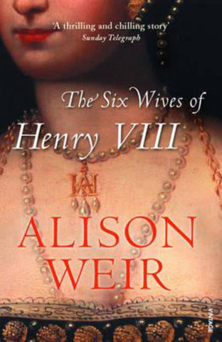 The Six Wives of Henry VIII  -