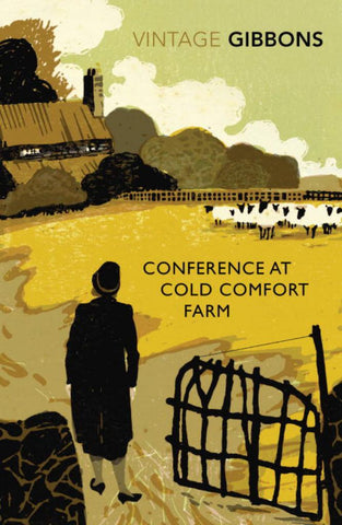 Conference at Cold Comfort Farm  by Stella Gibbons - 9780099528685