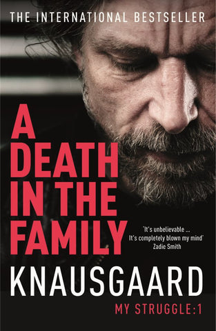 A Death in the Family  by Karl Ove Knausgaard - 9780099555162