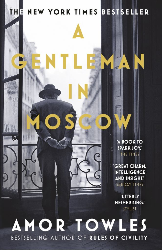 A Gentleman in Moscow  by Amor Towles - 9780099558781
