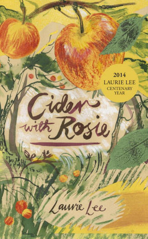 Cider with Rosie  by Laurie Lee - 9780099561446