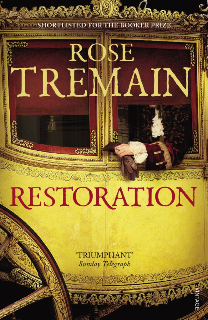Restoration  by Rose Tremain (Introduction by) - 9780099582090