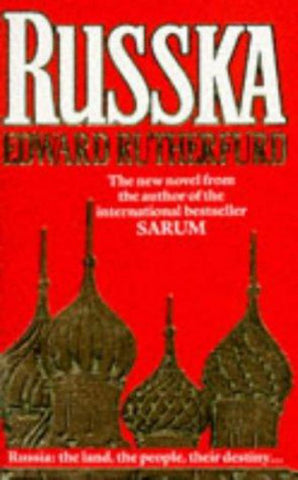 Russka  by Edward Rutherfurd - 9780099635208