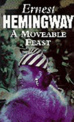 A Moveable Feast  by Ernest Hemingway - 9780099909408