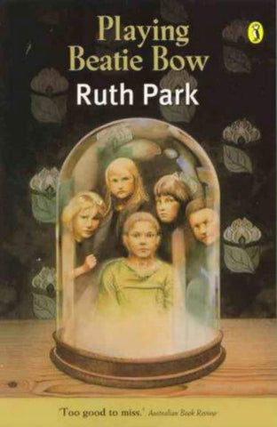 Playing Beatie Bow  by Ruth Park - 9780140314601
