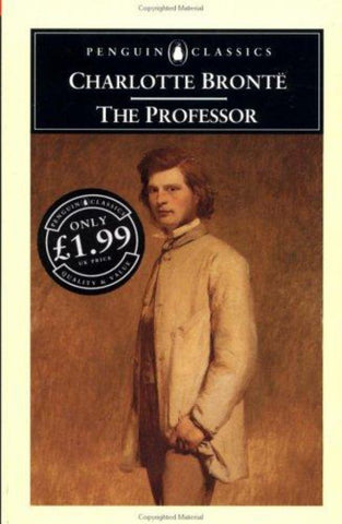 The Professor  by Charlotte Brontë - 9780140433111