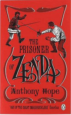 The Prisoner of Zenda  by Anthony Hope - 9780141031286