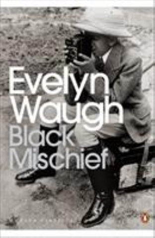 Black Mischief  by Evelyn Waugh - 9780141183985