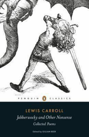 Penguin Classics Jabberwocky and Other Nonsense  by Lewis Carroll - 9780141192789