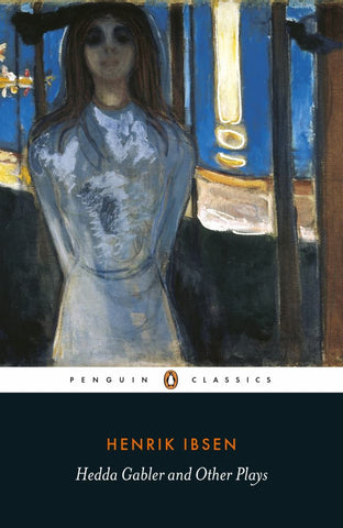 Hedda Gabler and Other Plays  by Henrik Ibsen - 9780141194578