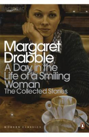 A Day in the Life of a Smiling Woman  by Margaret Drabble - 9780141196435