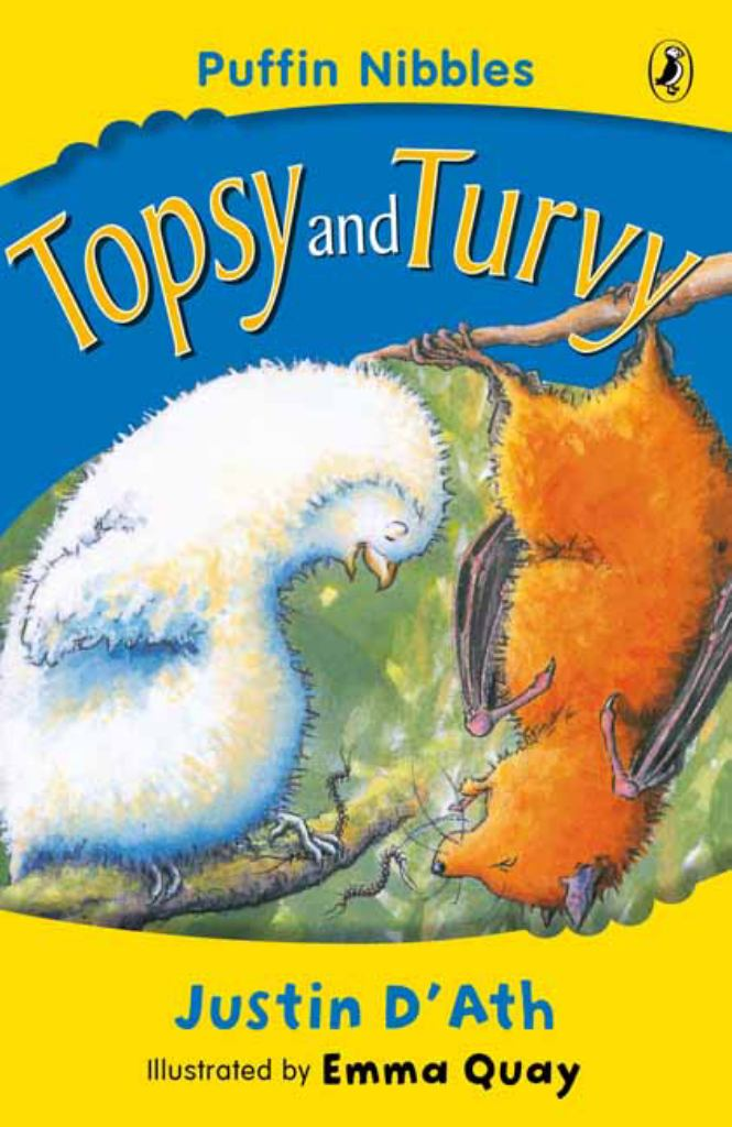 Topsy and Turvy  by Justin D'Ath - 9780141309385