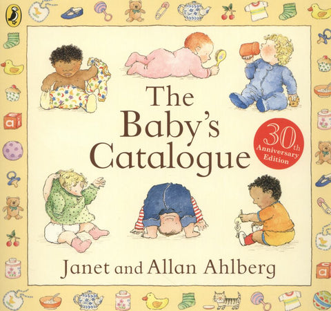 The Baby's Catalogue  by Janet Ahlberg (Illustrator) - 9780141343365