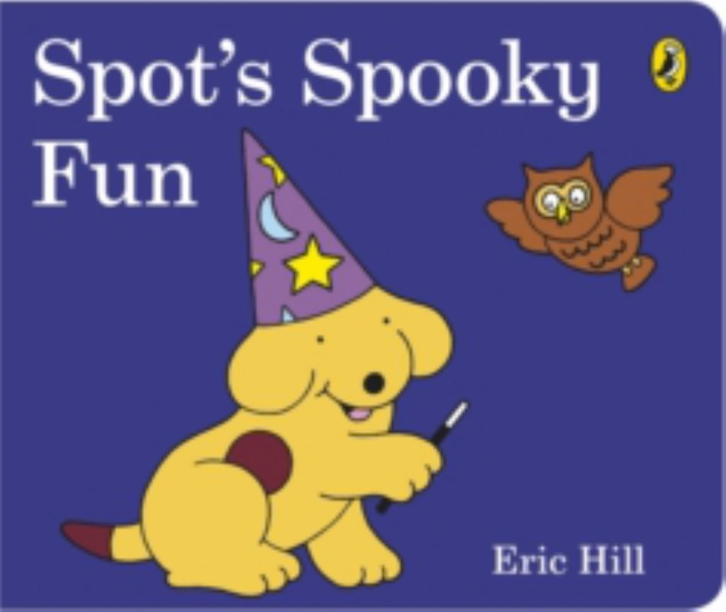 Spot's Spooky Fun  by Eric Hill - 9780141351810