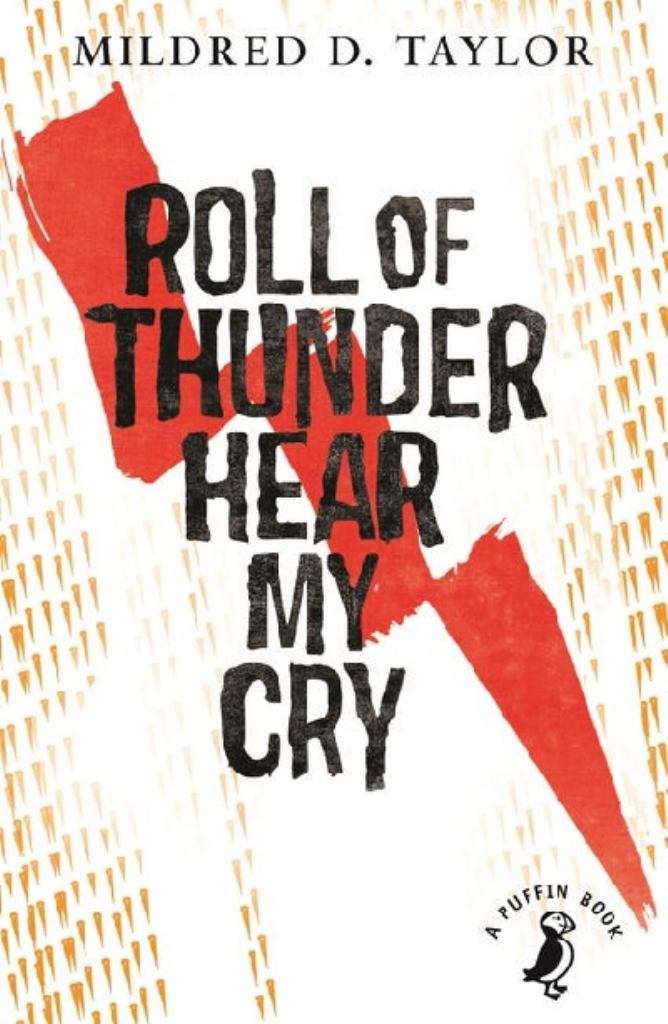 Roll of Thunder, Hear My Cry  by Mildred D. Taylor - 9780141354873