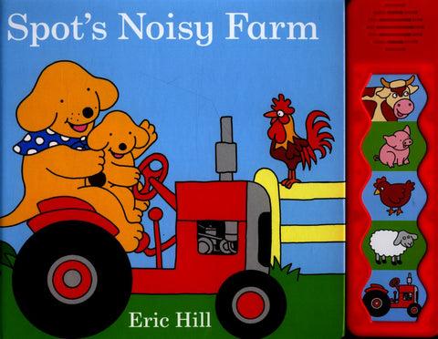 Spot's Noisy Farm  by Eric Hill - 9780141358123