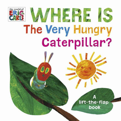 Where is the Very Hungry Caterpillar?