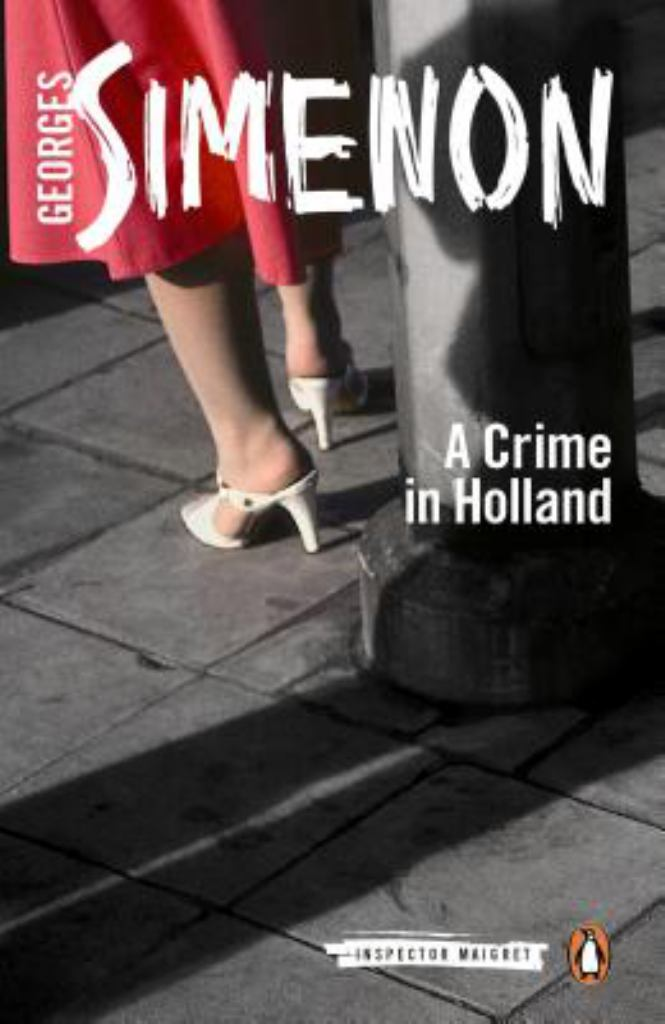 A Crime in Holland  by Georges Simenon - 9780141393490